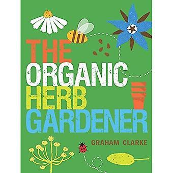 Organic Herb Gardener, The