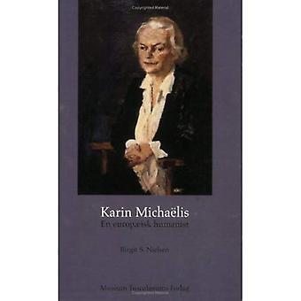 Karin Micha lis - sv europ isk humanist. Et portr t jag lyset af hendes utopiske romerska Den gr vindstilla