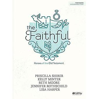 The Faithful - Bible Study Book