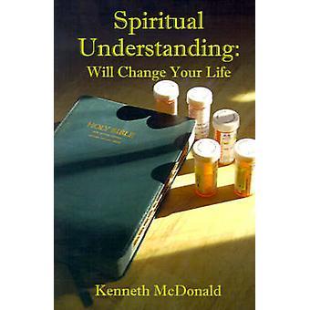 Entendimiento espiritual va a cambiar tu vida por McDonald ' s y Kenneth