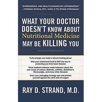Was Ihr Arzt Doesnt kennen Ernährungsmedizin können Sie vom Strand & Ray D. töten