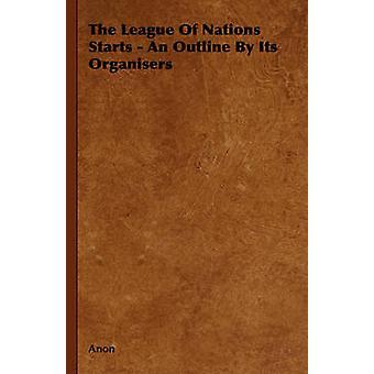 La société des Nations commence un aperçu de ses organisateurs par Anon