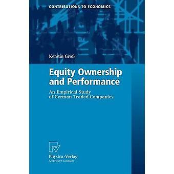 Capitaux et Performance An Empirical Study of allemand sociétés par Gro & Kerstin cotées en bourse