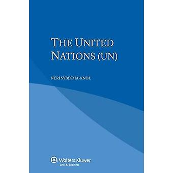 The United Nations UN by SybesmaKnol & Neri