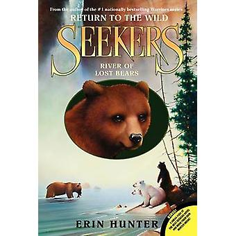 River of Lost Bears by Erin Hunter - 9780061996429 Book