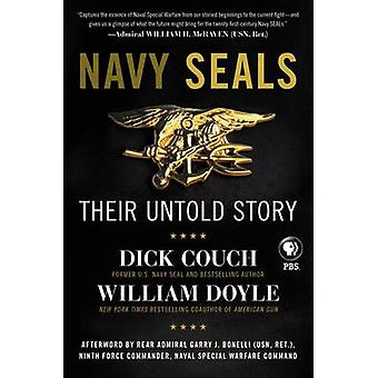 Navy Seals - Their Untold Story by Dick Couch - William Doyle - 978006