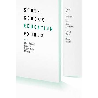 South Korea's Education Exodus - The Life and Times of Early Study Abr