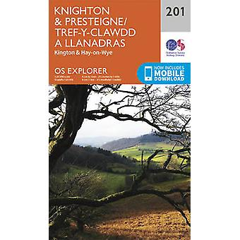 Knighton and Presteigne Tref-y-Clawdd a Dyffryn Elan by Ordnance Surv
