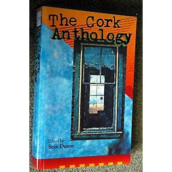 The Cork Anthology by Sean Dunne - 9780902561885 Book