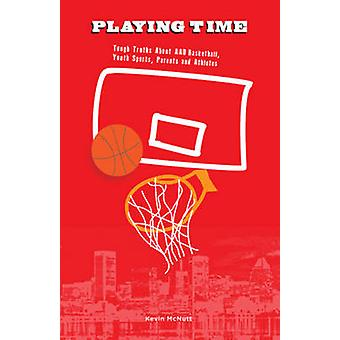 Playing Time - Tough Truths About Aau Basketball - Youth Sports - Pare