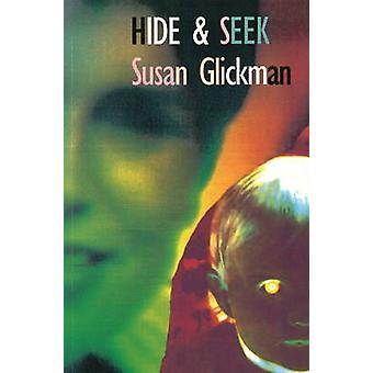 Hide and Seek by Susan Glickman - 9781550650662 Book