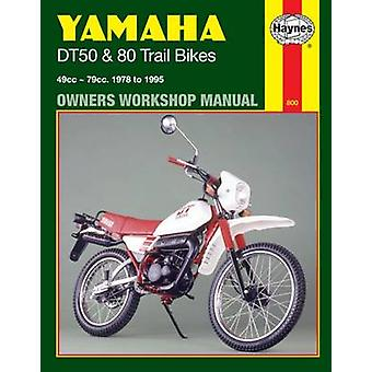 Yamaha DT50 and 80 Trail Bikes Owner's Workshop Manual (9th Revised e