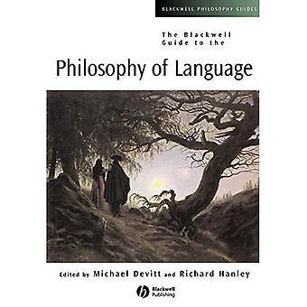 Der Blackwell Führer zur Philosophie der Sprache (Blackwell Philosophie Guides)
