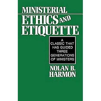 Ministerial Ethics and Etiquette (New edition) by Nolan B. Harmon - 9
