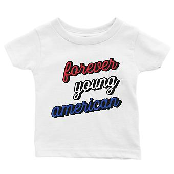 365 Printing Forever Young American Baby T-Shirt Gift White Baby Boy Birthday