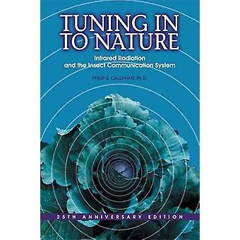 Tuning in to Nature par S Callahan Philip