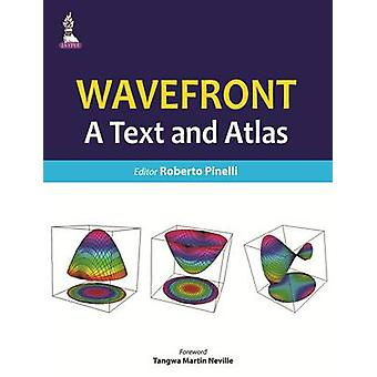 Wavefront A Text and Atlas by Roberto Pinelli