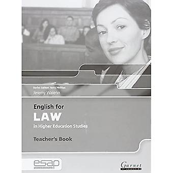 English for Law in Higher Education Studies: Teacher's Book (English for Specific Academic Purposes): 1