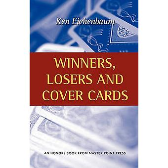 Winners Losers and Cover Cards by Eichenbaum & Ken