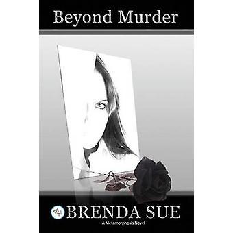 Beyond Murder by Sue & Brenda