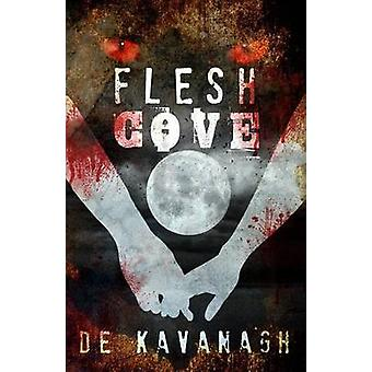 Flesh Cove by Kavanagh & DE
