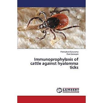 Immunprophylaxe von Rindern gegen Hyalommazecken von Gurusamy Ponnudurai