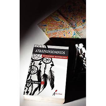 Atrapainsomnios by Rodr Guez & Heriberto