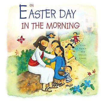 On Easter Day In The Morning by Howie & Vicki