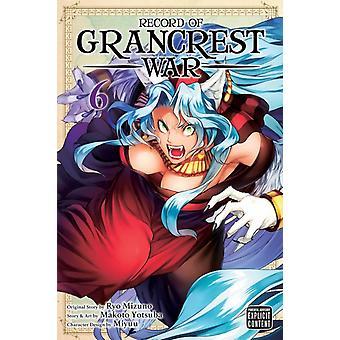 Record van Grancrest War Vol. 6 door Ryo Mizuno