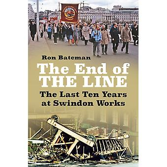End of the Line by Ron Bateman