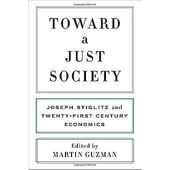 Hacia una sociedad justa - Joseph Stiglitz y el siglo XXI Economo
