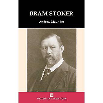 Bram Stoker by Andrew Maunder - 9780746311028 Book