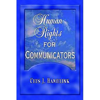 Human Rights for Communicators by Cees Jan Hamelink - 9781572735682 B