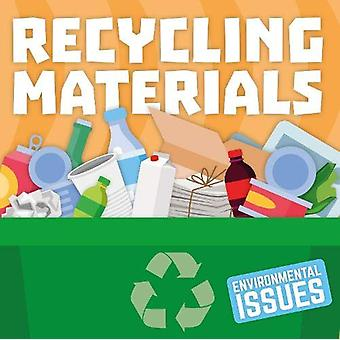 Recycling Materials by Gemma McMullen - 9781789981063 Book