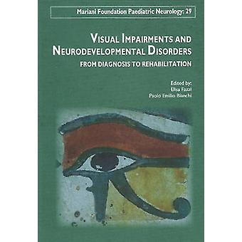 Visual Impairments & Neurodevelopment Disorders - From Diagnosis to Re