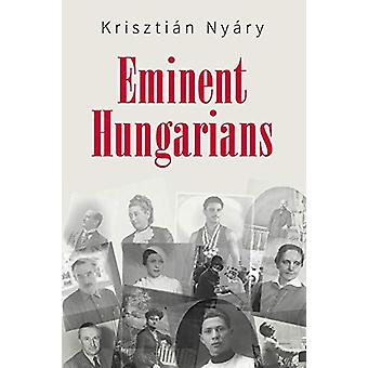 Eminent Hungarians by Krisztian Nyary - 9789631364101 Book