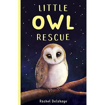 Little Owl Rescue door Rachel Delahaye
