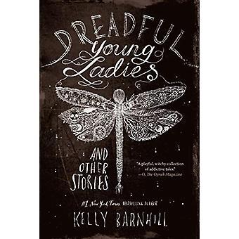 السيدات الشابات المروعة وقصص أخرى بكيلي بارنهيل-978161620