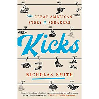 Kicks by Nicholas Smith - 9780451498120 Book