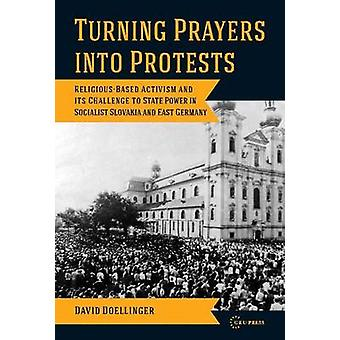 Rurning Prayers into Protest - Religious-based Activism and Its Challe