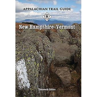 Appalachian Trail Guide to New Hampshire-Vermont by Cynthia Taylor-Mi