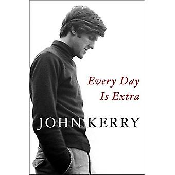 Every Day Is Extra by John Kerry - 9781471177361 Book