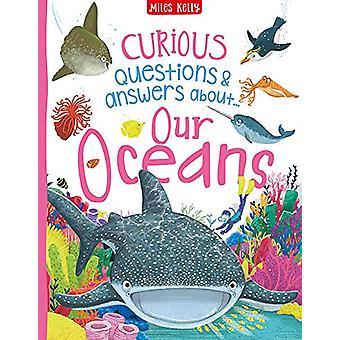 Nyfikna frågor Svar om våra oceaner av Camilla de la Bed