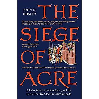 Belejringen af Acre - 1189 - 1191 - Saladin - Richard Løvehjerte - og