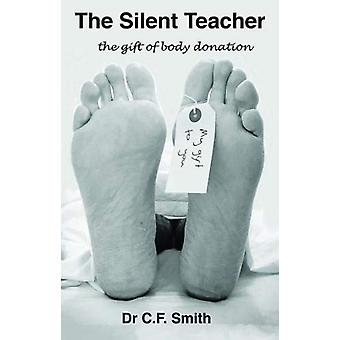 The The Silent Teacher the gift of body donation by Claire Smith - 97