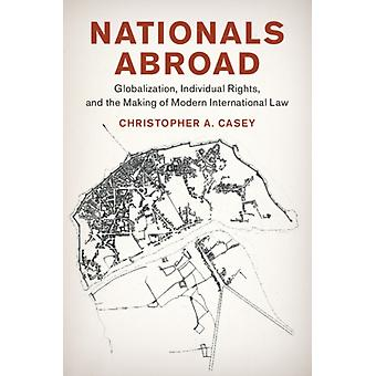 Nationals Abroad by Christopher A Casey