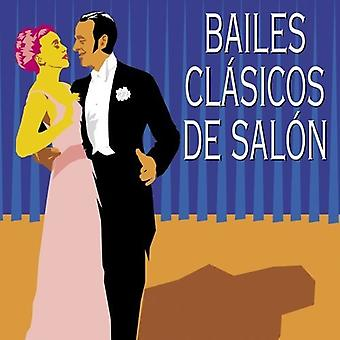 Bailes Clasicos De Salon (Todos Grandes Ritmos) [CD] USA import