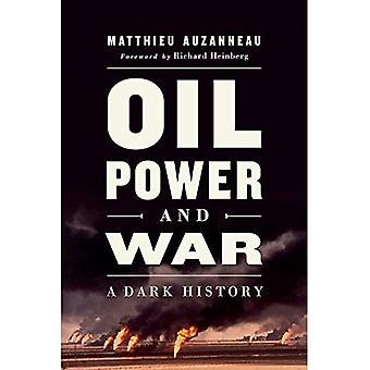 Öljy, valta ja sota: synkkä historia