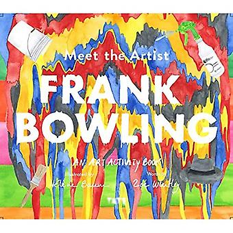Meet The Artist: Frank Bowling (Meet The Artist)