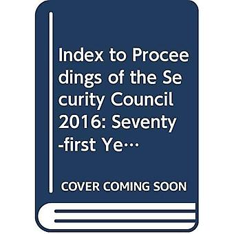Index to proceedings of the Security Council: seventy-first year - 2016 (Bibliographical series)